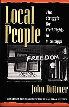 Local people : the struggle for civil rights in Mississippi