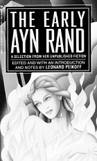 The early Ayn Rand : a selection from her unpublished fiction