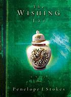 The wishing jar : a novel