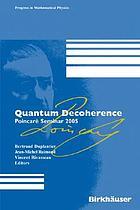Quantum decoherence Poincaré Seminar 2005