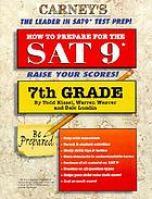 How to prepare for the SAT 9* : 7th grade edition