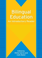 Bilingual education : an introductory reader