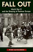 Fall out : World War II and the shaping of postwar Europe