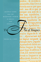 The fire of tongues : António Vieira and the missionary church in Brazil and Portugal