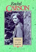 Rachel Carson, voice for the earth