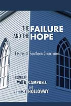 The failure and the hope; essays of Southern churchmen