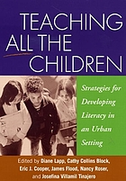 Teaching all the children : strategies for developing literacy in an urban setting
