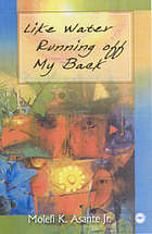 Like water running off my back : poems