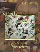 Kandinsky : the first abstract watercolour