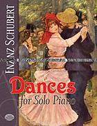 Dances for solo piano : from the Breitkopf & Härtel Complete works edition