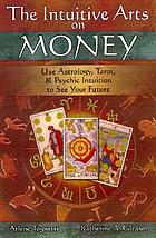The intuitive arts on money