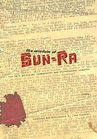 The wisdom of Sun-Ra : Sun Ra's polemical broadsheets and streetcorner leaflets