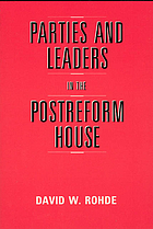 Parties and leaders in the postreform house