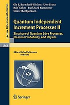 Quantum independent increment processes