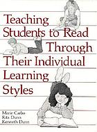 Teaching students to read through their individual learning styles