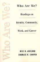 Who are we? : readings on identity, community, work, and career