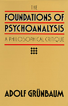 The foundations of psychoanalysis : a philosophical critique
