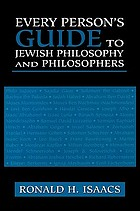 Every person's guide to Jewish philosophy and philosophers