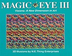 Magic eye III : visions : a new dimension in art