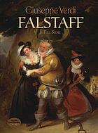 Falstaff : a lyric comedy in three acts