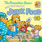 The Berenstain bears and too much junk food