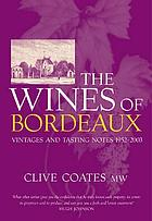 The wines of Bordeaux : and vintages and tasting notes 1952-2003