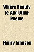 Where beauty is : and other poems