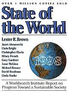 State of the world 1998 : a Worldwatch Institute report on progress toward a sustainable society