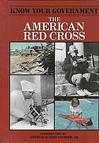 The American Red Cross : the first century