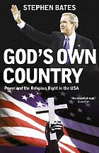 God's own country : religion and politics in the USA