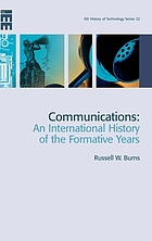 Communications an international history of the formative years