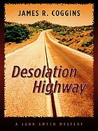Desolation highway