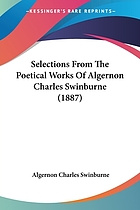 Selections from the poetical works of A.C. Swinburne