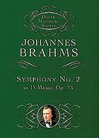 Symphony no. 2, D major for orchestra, op. 73