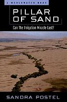 Pillar of sand : can the irrigation miracle last?