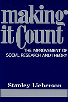 Making it count : the improvement of social research and theory