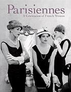Parisiennes : a celebration of French women