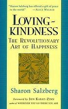 Lovingkindness : the revolutionary art of happiness