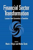 Financial sector transformation : lessons from economies in transition
