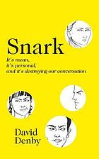 Snark : a polemic in seven fits