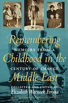 Remembering childhood in the Middle East : memoirs from a century of change