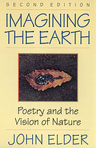 Imagining the earth : poetry and the vision of nature
