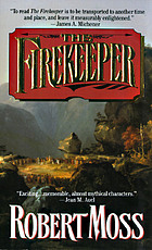 The firekeeper : a narrative of the eastern frontier