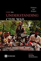 Understanding civil war : evidence and analysis