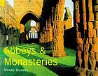 Abbeys and monasteries