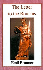 The letter to the Romans; a commentary