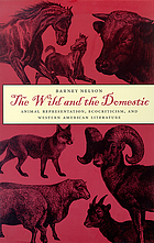 The wild and the domestic : animal representation, ecocriticism, and western American literature