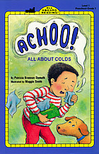 Achoo! : all about colds