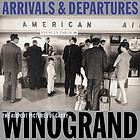Arrivals & departures : the airport pictures of Garry Winogrand