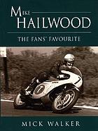 Mike Hailwood : the fans' favourite